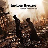 Jackson Browne - Standing In The Breach [Vinyl]