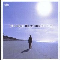 Bill Withers - Ultimate Collection [Import]