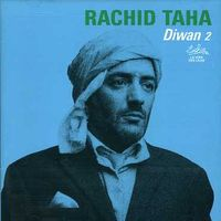Rachid Taha - Diwan 2