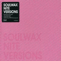 Soulwax - Nite Versions [Import]
