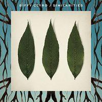 Biffy Clyro - Similarities (Uk)