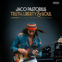 Jaco Pastorius - Truth, Liberty & Soul - Live In NYC: The Complete 1982 NPR Jazz Alive
