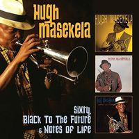 Hugh Masekela - Sixty / Black To The Future / Notes Of Life (Uk)