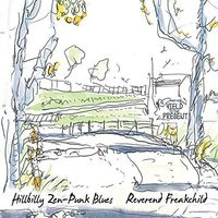 Reverend Freakchild - Hillbilly Zen-Punk Blues