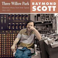 Raymond Scott - Three Willow Park