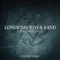 Lonesome River Band - Vol. 3-Chronology