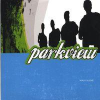 Parkview - Walk Alone