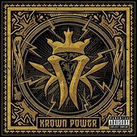 Kottonmouth Kings - Krown Power