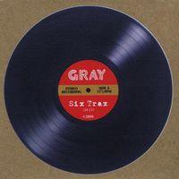 Gray - Six Trax