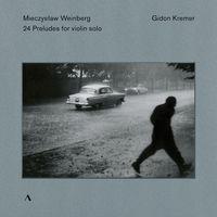GIDON KREMER - 24 Preludes for Violin Solo