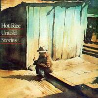 Hot Rize - Untold Stories