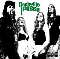 Nashville Pussy - Say Something Nasty
