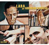 Abraham Barrera - Lara Por Abraham Barrera