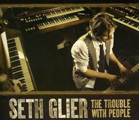Seth Glier - Trouble with People