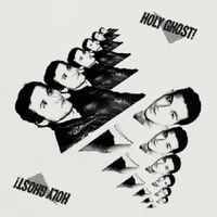 Holy Ghost! - Holy Ghost!