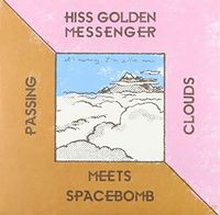 Hiss Golden Messenger - Passing Clouds [Limited Edition 7in Single]