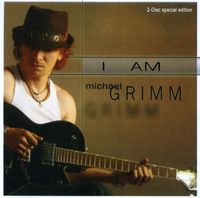 Michael Grimm - I Am Michael Grimm