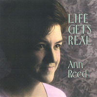 Ann Reed - Life Gets Real
