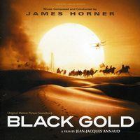 James Horner - Black Gold (Score) (Original Soundtrack)