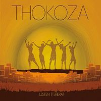 Thokoza - Listen (Terera)