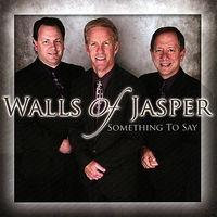 Walls Of Jasper - Something to Say