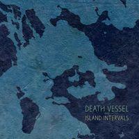 Death Vessel - Island Intervals [Vinyl]