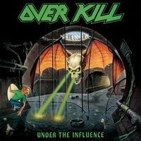 Overkill - Under The Influence (Coll) [Deluxe] [Remastered] (Uk)
