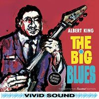 Albert King - Big Blues + 8 Bonus Tracks