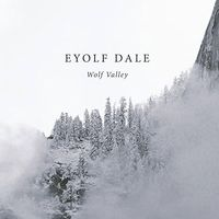 Eyolf Dale - Wolf Valley