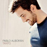 Pablo Alboran - Tanto [Nueva Edicion]
