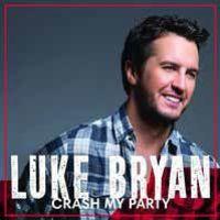 Luke Bryan - Crash My Party [Import]