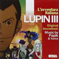 Papik - Lupin III (L'avventura Italiana) (Original Motion Picture Soundtrack)