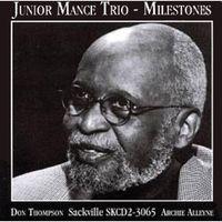 Junior Mance - Milestones