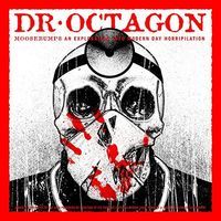 Dr. Octagon - Moosebumps: An Exploration Into Modern Day Horripilation [LP]