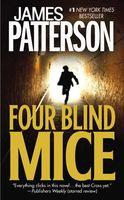 James Patterson - Four Blind Mice (Alex Cross)