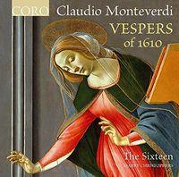 The Sixteen - Monteverdi: Vespers Of 1610