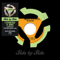 Bee Gees / Faith No More - Side By Side: I Started A Joke [RSD 2016]