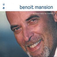 Benoit Mansion - Du Bresil Dans Les Oreilles