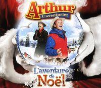 Arthur Laventurier - L'aventure De Noel [Import]