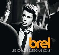 Jacques Brel - Les 100 Plus Belles Chansons