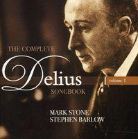 Mark Stone - Complete Delius Songbook 1 (Jewl)