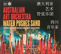 Australian Art Orchestra - Water Pushes Sand
