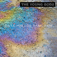 Young Gods - Data Mirage Tangram (Uk)