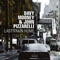 John Pizzarelli - Last Train Home