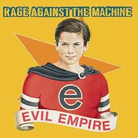 Rage Against The Machine - Evil Empire (Gold Series) (Aus)