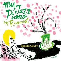 Beegie Adair - My Jazz Piano By Request (Jpn)