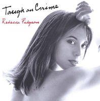 Rebecca Pidgeon - Tough On Crime