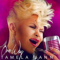 Tamela Mann - One Way