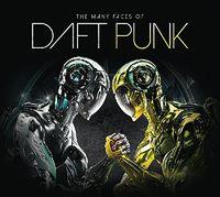 Daft Punk - Many Faces of Daft Punk