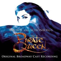Original Broadway Cast - The Pirate Queen [O.B.C.]